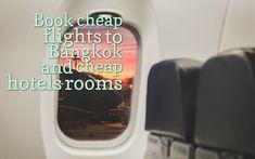 Cheap  flights and hotel rooms to Bangkok http://flightcheaptobangkok.com/