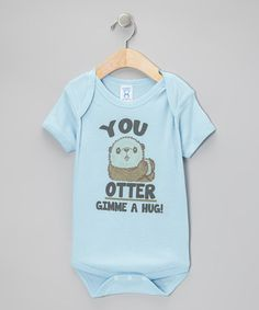 Take a look at this Blue 'You Otter Gimme a Hug!' Bodysuit - Infant by RaR Boys on #zulily today!