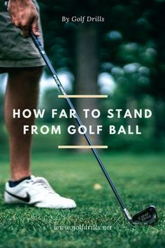 How far to stand from golf ball with irons or driver? Check the post and learn how to take correct distance every time on the tee box or the course. How To Hit Irons Everytime Golfball, Putt Putt Golf, Golf Etiquette, Golf Stance, Golf Ball Crafts, Golf Chipping, Chipping Tips, Golf Videos, Golf Instruction