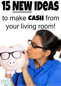 15 new ways to make money from your living room
