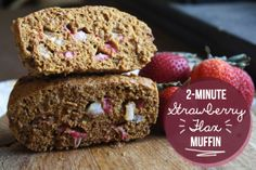 2-Minute Strawberry Flax Muffin