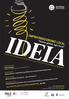 Empreendedorismo Local  > 7 Março | 1 e 8 Abril | 28 Maio 2013 - 18h00  @ Sala Polivalente do Edifício Municipal, Vale de Cambra