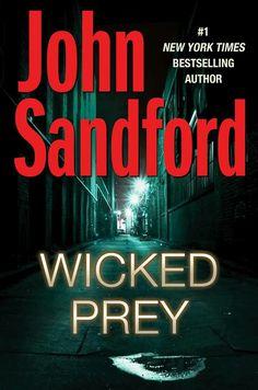 """""""Wicked Prey""""  ***  John Sandford  (2009)"""
