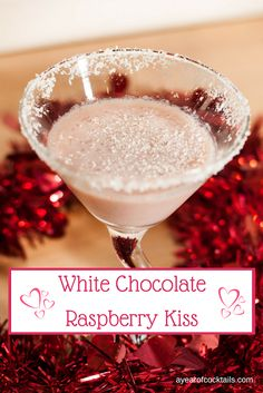 White Chocolate Raspberry Kiss is a perfect Valentine's Day cocktail blend of white chocolate and raspberry flavors. Christmas Drinks, Holiday Drinks, Party Drinks, Cocktail Drinks, Fun Drinks, Yummy Drinks, Cocktail Recipes, Alcoholic Drinks, Martini Recipes