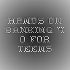 Hands on Banking 4.0 for Teens