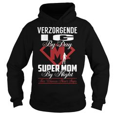 Verzorgende Ig Super Mom Job Title TShirt