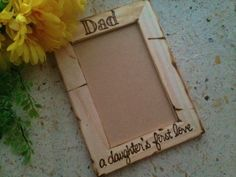 FRAME FOR DAD!  From his daughter - A daughter's first love ? Special keepsake for Dad - great gift for his birthday or Father's Day, Father of the Bride, Father Daughter Dance,