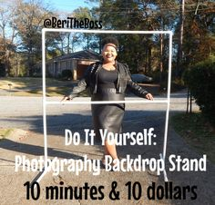 DIY : Photo Backdrop Stand, Less Than $10 Under 10 Minutes