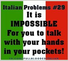Italian problems #29 Funny Italian Sayings, Italian Quotes, Italian Problems, Italian Humor, Italian Lifestyle, American Made, Italy Travel, Dio, Swag