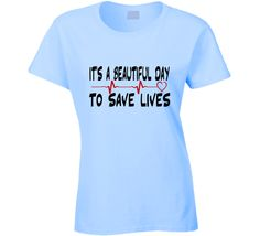 it's a beautiful day to save lives grey's anatomy tshirt derek shepperd quote T Shirt