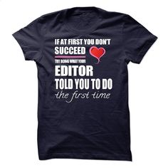 I am aan Editor T Shirt, Hoodie, Sweatshirts - make your own t shirt #teeshirt #hoodie