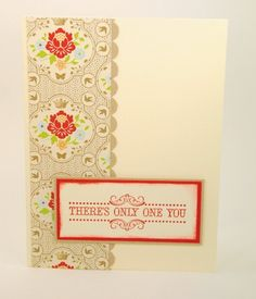 Handmade Greeting Card Theres Only One You With Floral Designer Paper | cardsbylibe - Cards on ArtFire