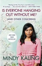Food for the Reader: Is Everyone Hanging Out Without Me (And Other Concerns) by Mindy Kaling | Feedtheblonde.com