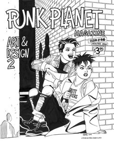 Punk Planet #46.  Jaime Hernandez cover (or Xaime, as he sometimes signs himself).