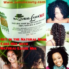 Natural Hair Relaxer, not a chemical straightener   THIS IS IT!  NATURAL-LAXER MIX ON SALE Www.bakabeauty.com