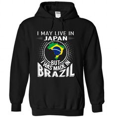 I May Live in Japan But I Was Made in Brazil (V5) - #bachelorette shirt #tee pattern. BUY NOW => https://www.sunfrog.com/States/I-May-Live-in-Japan-But-I-Was-Made-in-Brazil-V5-dxienwpvec-Black-Hoodie.html?68278