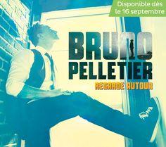 Regarde autour - Bruno Pelletier - Nombre de titres : 12 titres - Référence : 24640 #CD #Musique #Cadeau