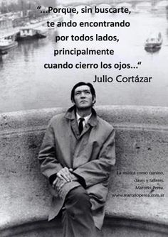 Cortazar | Acción Poetica | Pinterest | Tes, Amor and Chris d'elia