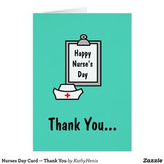 Nurses Day Card -- Thank You