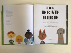 The Dead Bird by Margaret Wise Brown with illustrations by Red Cap artist, Christian Robinson Living In San Francisco, San Francisco California, Christian Robinson, Margaret Wise Brown, Only Child, Book Covers, Childrens Books, Cap, Illustrations