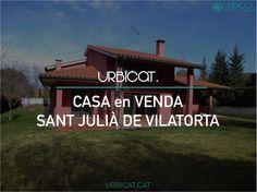 CASA en VENDA a SANT JULIÀ DE VILATORA - 579.900€