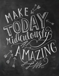 Make Today Amazing Chalkboard Art Print