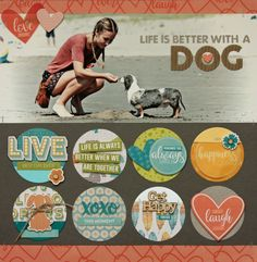 Life is Better with a Dog scrapbook layout by Summer Fullerton for Jillibean Soup