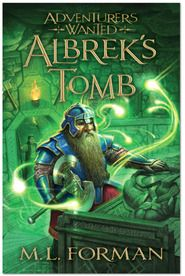 Adventurers Wanted, Book 3: Albrek's Tomb    Join the newly named wizard Alex and his brave companions on a brand-new quest.    Hardcover: $17.99