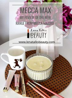 Mecca Max - new from Mecca Maxima - Lena Talks Mecca Maxima, Beauty Review, Range, Posts, Cosmetics, Makeup, Blog, Make Up, Cookers