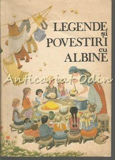 Legende Si Povestiri Cu Albine - Elidia Agrigoroaiei, Sorin Bodolea