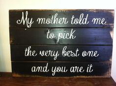 My+mother+told+me+to+pick+the+very+best+one+and+by+OttCreatives,+$37.00