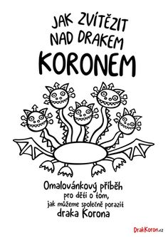 Jak zvítězit nad drakem Koronem | Omalovánky pro děti zdarma Toddler Crafts, Crafts For Kids, Coloring Books, Coloring Pages, Special Needs, Fairy Tales, Kindergarten, Activities, Education