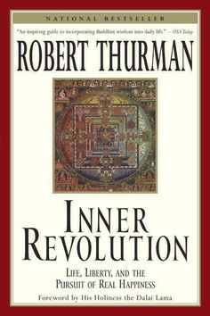 Inner Revolution: Life, Liberty, and the Pursuit of Real Happiness