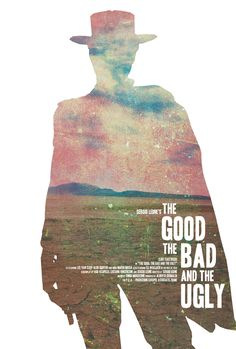 """When you have to shoot, shoot. Don't Talk""- THE GOOD THE BAD AND THE UGLY (1966)"