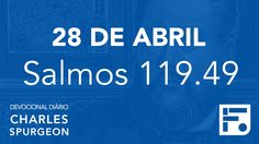 28 de abril - Devocional Diário CHARLES SPURGEON #119