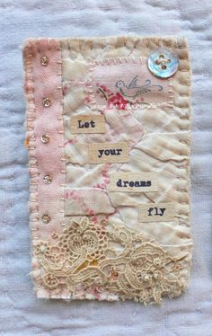 Fabric book journal page layout idea scraps embroidered layered bead lace text button Fabric Cards, Fabric Postcards, Small Quilts, Mini Quilts, Quilting Projects, Sewing Projects, Diy Quilting, Quilting Ideas, Sewing Art