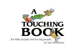A Very Touching Book by Jan Hindman. One of my favorite books to read to children to help them learn about sexual abuse.