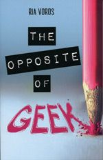 The Opposite of Geek by Ria Voros is a fun and unique book that has a remarkable format. This book is laid out with journal entries and poetry, making for an interesting read. It also includes a major plot twist to boot! Ya Books, Good Books, New Years Look, Reading Club, Reluctant Readers, Young Adult Fiction, True Friends, Nonfiction Books, How To Find Out