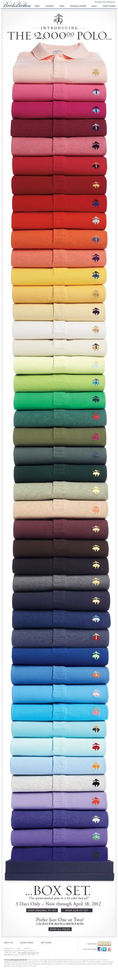 "The Brooks Brothers email features a huge stack of polo shirts, in every colour under the sun, it's very long and against the usual 'best practice', but in breaking the rules it communicates the breadth of the product range.    It also shows why we need to change our approach to ""the fold"" – instead of filling the top area with product details and buttons, there's something that engages the user and entices them to scroll down, eventually finding the call to action buttons at the bottom."