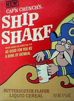Cap N' Crunch Ship Shake liquid cereal Retro Ads, Vintage Advertisements, Vintage Ads, Vintage Food, Vintage Branding, Retro Recipes, Vintage Recipes, Grocery Ads, Types Of Cereal