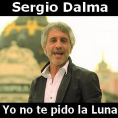 Sergio Dalma - Yo no te pido la Luna acordes