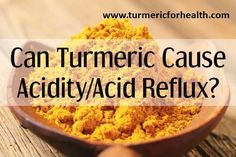 Can Turmeric Cause Acidity/Acid Reflux? - Gastroesophageal reflux disease is a condition in which the contents of the stomach return to the foodpipe or esophagus and impairs quality of life.    Acidity or heartburn is the burning sensation that you feel in the …