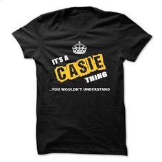 ITS A CASIE THING YOU WOULDNT UNDERSTAND - #tee shirt #cute tee. CHECK PRICE => https://www.sunfrog.com/Names/ITS-A-CASIE-THING-YOU-WOULDNT-UNDERSTAND-26447874-Guys.html?68278