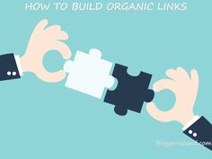 BloggersStand: 7 Tips To Build Organic Links For Your Website