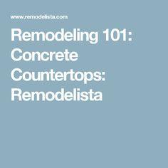 Remodeling 101: Concrete Countertops: Remodelista