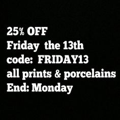 FRIDAY THE 13TH // 25% Off with code FRIDAY13 // all prints & Porcelains // end Monday // #art #print #porcelaine #Limoges #France