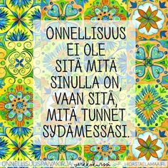 Finnish Words, My Land, Grateful, Create Yourself, Affirmations, Motivational Quotes, Poems, Wisdom, Thoughts
