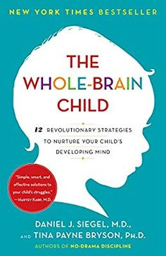 The Whole-Brain Child ebook by Daniel J. Siegel - Rakuten The Whole-Brain Child ebook by Daniel J. Best Parenting Books, Parenting Humor, Parenting Advice, Parenting Classes, Parenting Styles, Foster Parenting, Gentle Parenting, Parenting Workshop, Parenting Toddlers