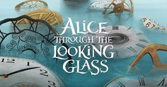 Alice Through the Looking Glass: A colourful adventure
