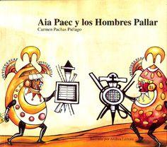 Autora: Pachas Piélago, Carmen/ Ilustradora: Andrea Lértora/ Género: Narrativo./ Libro ilustrado.